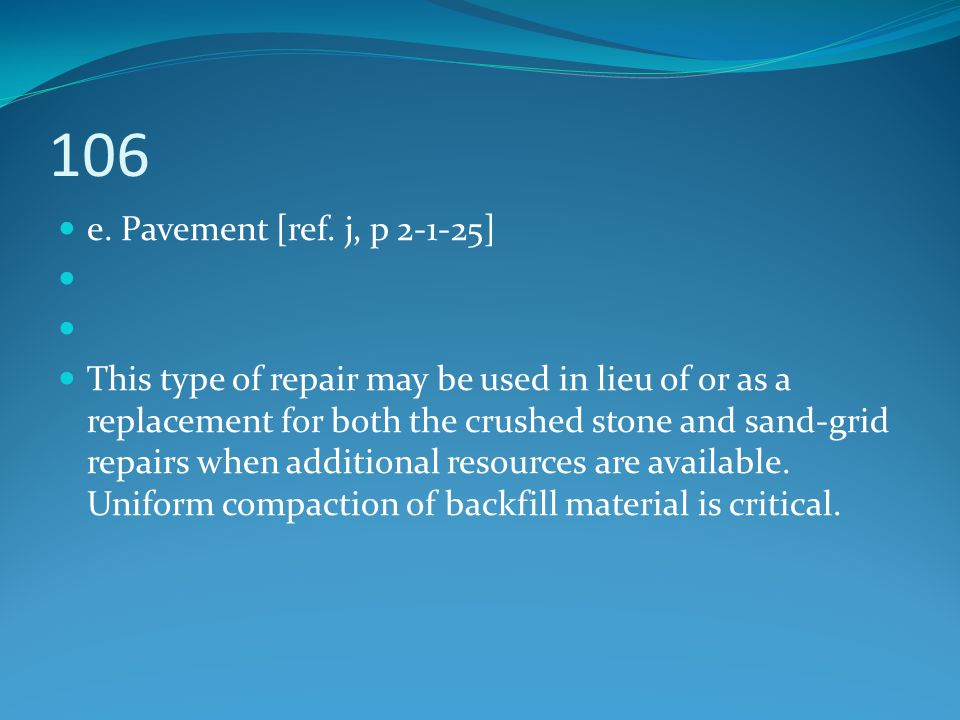 106 e. Pavement [ref. j, p 2-1-25]